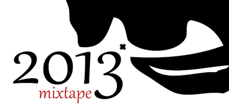 mixtape 2013 feiticeira.org